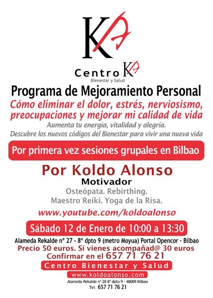 Programa de Mejoramiento Personal. Cómo Eliminar el Dolor, Estrés, Nerviosismo, Preocupaciones y mejorar mi calidad de vida por Koldo Alonso