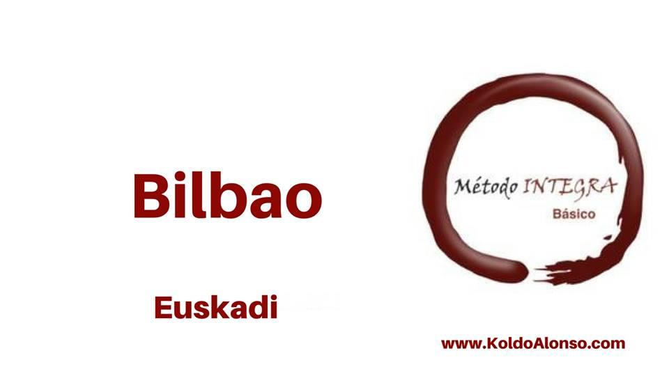 Metodo INTEGRA en BILBAO EUSKADI con Koldo Alonso Sesiones y Cursos de TRANSFORMACION y Liberacion EMOCIONAL