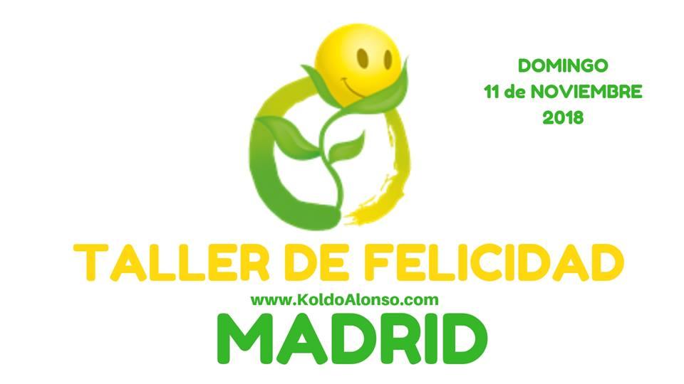 en MADRID ESPAÑA Taller de FELICIDAD del Metodo INTEGRA con Koldo Alonso para Liberar EMOCIONES Aumenta tu Nivel de CONCIENCIA