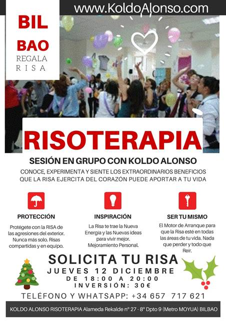 Risoterapia Regala Risa Sesion en Grupo con Koldo Alonso Proteccion Inspiracion y Ser tu mismo 12 de Diciembre en BILBAO Solicita Tu Risa Ya