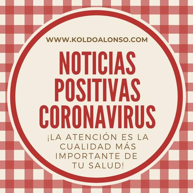 Noticias Positivas Coronavirus La Atencion es la cualidad mas importante de tu Salud 640 Koldo Alonso